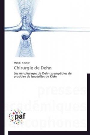 Chirurgie de Dehn. Les remplissages de Dehn susceptibles de produire de bouteilles de Klein - Presses Académiques Francophones - 9783841623072 -