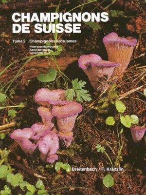 Champignons de Suisse Tome 2 - mykologia luzern - 9783856041205 -