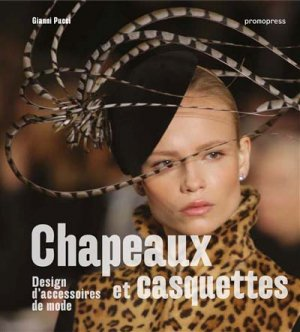 Chapeaux et casquettes - Design d'accessoires de mode - promopress - 9788416851874