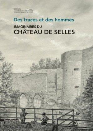 Château de Selles - Silvana Editoriale - 9788836640829 -