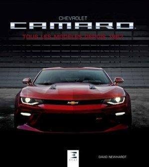 Chevrolet Camaro / tous les modèles depuis 1967 - etai - editions techniques pour l'automobile et l'industrie - 9791028302894 -