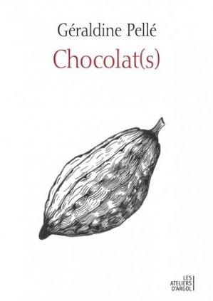 Chocolat(s). Histoire d'une rencontre - Argol - 9791094136089 -