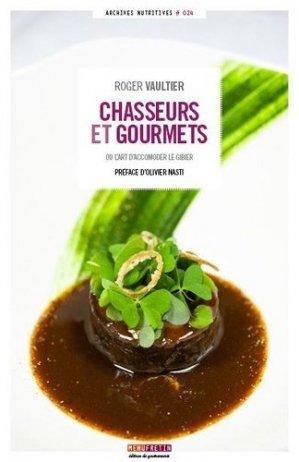 Chasseurs et gourmets - Menu Fretin - 9791096339662 -