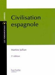 Civilisation espagnole - Hachette Supérieur - 9782012709096 -