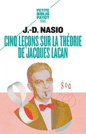 Cinq leçons sur la théorie de Jacques Lacan - Payot - 9782228894043 -