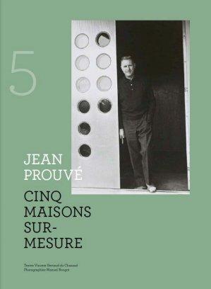 Cinq maisons sur mesure de Jean Prouvé - groupe moniteur - 9782281144291 -