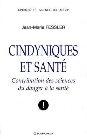 Cindyniques et santé. Contribution des sciences du danger à la santé - Economica - 9782717856569 -