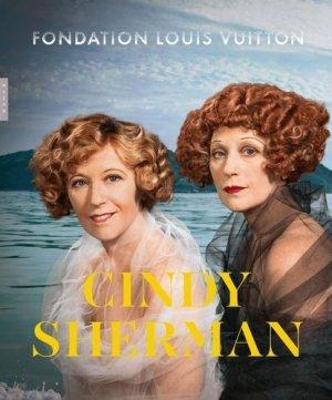 Cindy Sherman. Fondation Louis Vuitton - Hazan - 9782754111522 -