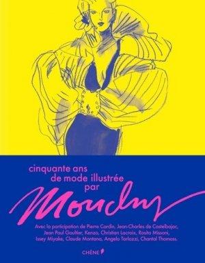 Cinquante ans de mode illustré par Mouchy - du chene - 9782812315756 -
