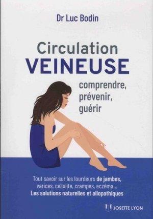 Circulation veineuse : comprendre, prevenir et soigner - josette lyon - 9782843194146 -