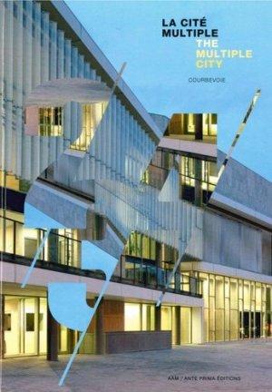 Cité des loisirs de Courbevoie - Ateliers 2/3/4 - archives d'architecture moderne - 9782871433071 -