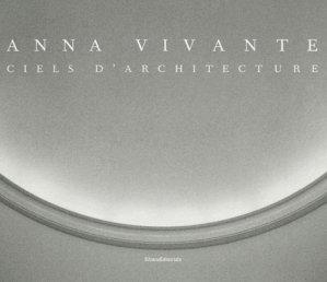 Ciels d'architecture - silvana editoriale - 9788836621408 - majbook ème édition, majbook 1ère édition, livre ecn major, livre ecn, fiche ecn
