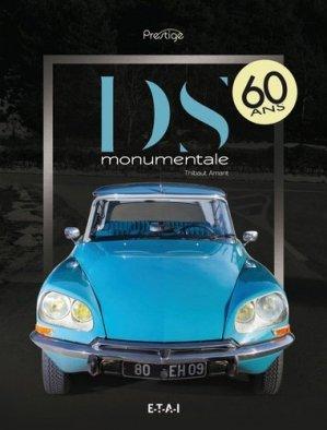 Citroën DS, monumentale - etai - editions techniques pour l'automobile et l'industrie - 9791028300630 -