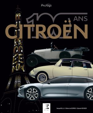 Citroën 100 ans - etai - editions techniques pour l'automobile et l'industrie - 9791028303228 -