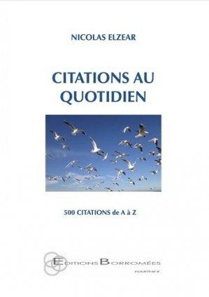 Citations au quotidien. 500 citations de A à Z - borromees - 9791096852093 -