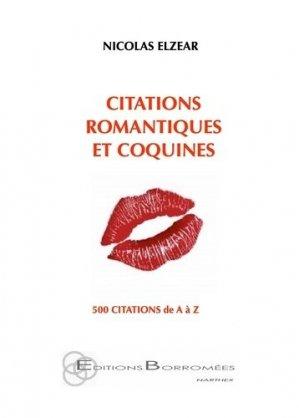 Citations romantiques et coquines. 500 citations de A à Z - borromees - 9791096852109 -
