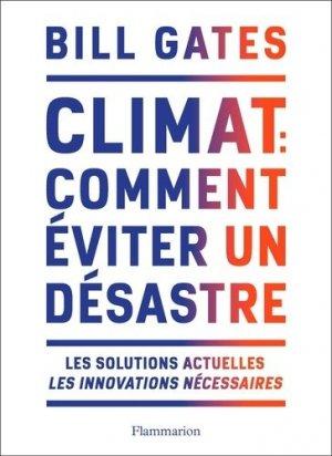 Climat : comment éviter le désastre - flammarion - 9782081516427 -