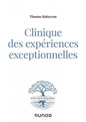 Clinique des expériences exceptionnelles - dunod - 9782100796465 -