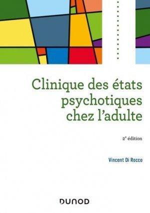 Clinique des états psychotiques chez l'adulte - dunod - 9782100799114 -
