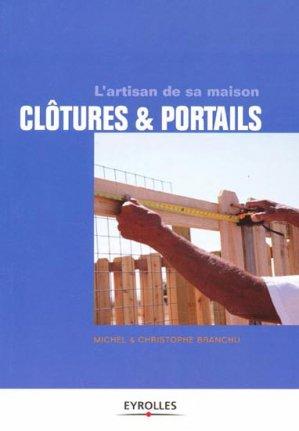 Clôtures & portails - eyrolles - 9782212134261 -