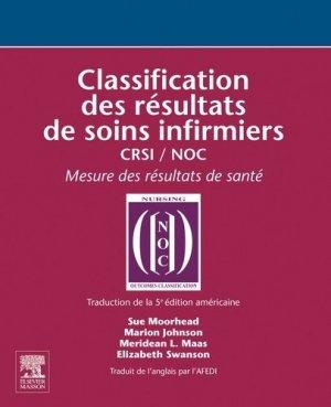 Classification des résultats de soins infirmiers - elsevier / masson - 9782294770753 -