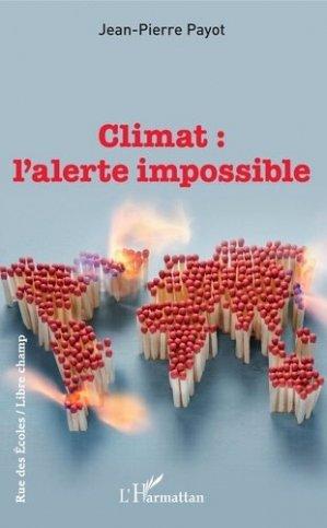 Climat: l'alerte impossible - l'harmattan - 9782343191096 -
