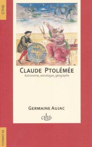Claude Ptolémée, astronome, astrologue, géographe - cths - 9782735507672 -