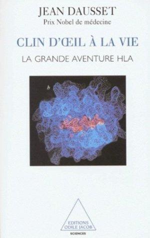 Clin d'oeil à la vie La grande aventure HLA - odile jacob - 9782738105707 -
