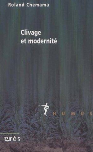 Clivage et modernité - Erès - 9782749202068 -