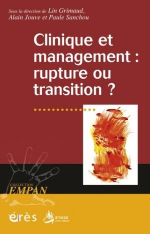 Clinique et management : rupture ou transition ? - eres - 9782749236988 -