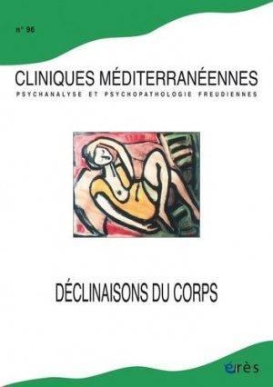 Cliniques méditerranéennes N° 96, 2017 - eres - 9782749256474 -