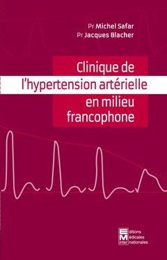 Clinique de l'hypertension artérielle en milieu francophone - em inter - 9782867280061 -
