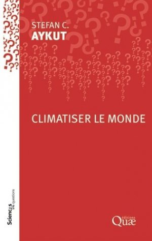 Climatiser le monde - quae - 9782759230938 -