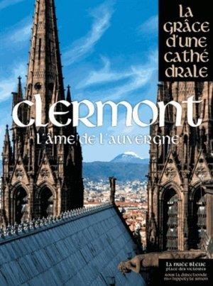 Clermont. L'âme de l'Auvergne - place des victoires - 9782809912500 -