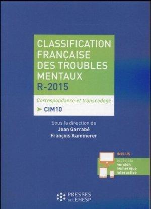 Classification française des troubles mentaux R-2015 - presses de l'ehesp  - 9782810904068