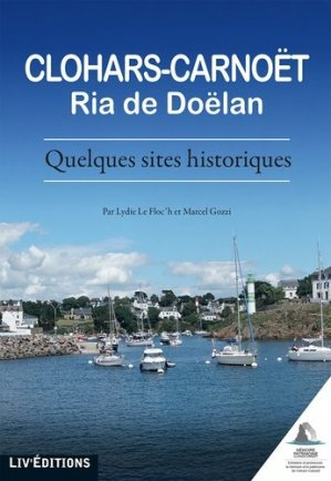 Clohars-Carnoët, Ria de Doëlan. Quelques sites historiques - liv' - 9782844974600 -