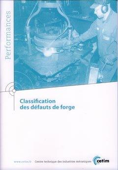 Classification des défauts de forge - cetim - 9782854009019 -