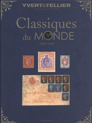 Classiques du monde (1840-1940). Edition 2020 - Yvert and Tellier - 9782868142917 -