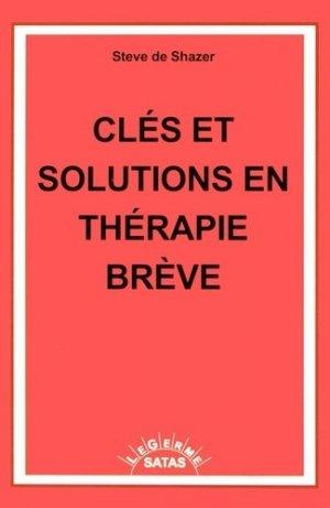 Clés et solutions en thérapie brève - satas - 9782872930456 -
