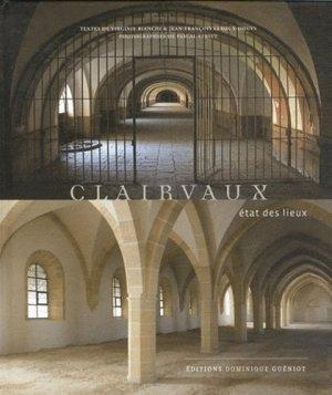 Clairvaux, état des lieux - dominique guéniot - 9782878255003 -
