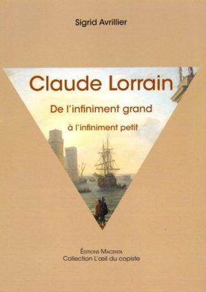 Claude Lorrain. De l'infiniment grand à l'infiniment petit - Macenta Editions - 9782954708300 -