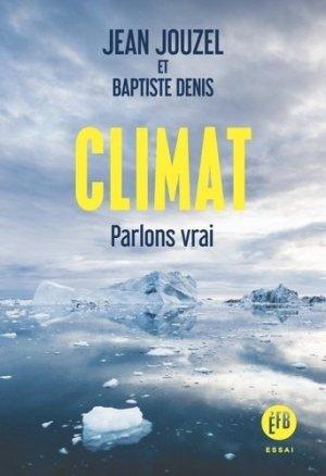 Climat. Parlons vrai - François Bourin - 9791025204825 -