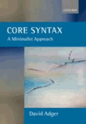 CORE SYNTAX  - oxford - 9780199243709 -