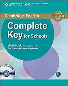 Complete Key for Schools - Workbook without Answers with Audio CD - cambridge - 9780521124362
