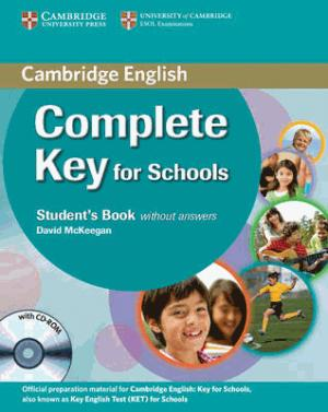 Complete Key for Schools - Student's Pack (Student's Book without Answers with CD-ROM, Workbook without Answers with Audio CD) - cambridge - 9780521124720 -