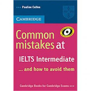 Common Mistakes at IELTS... and How to Avoid Them Intermediate - cambridge - 9780521692465 -
