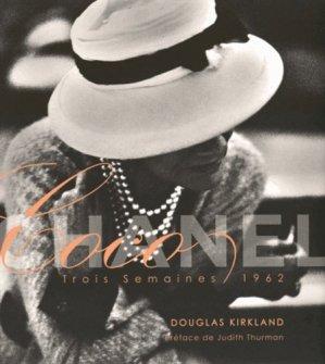 Coco Chanel. Trois semaines 1962 - Glitterati - 9780986250002 -