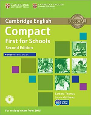 Compact First for Schools - Workbook without Answers with Audio - cambridge - 9781107415775