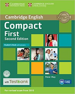 Compact First - Student's Book with Answers with CD-ROM with Testbank - cambridge - 9781107542495