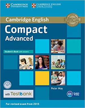 Compact Advanced - Student's Book with Answers with CD-ROM with Testbank - cambridge - 9781107543850